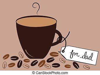 お父さん, 熱い コーヒー