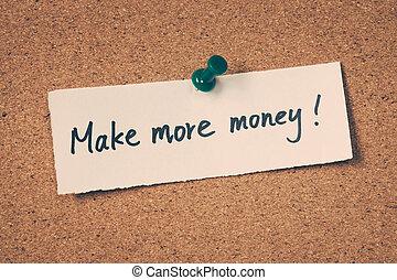 お金, 作りなさい, もっと
