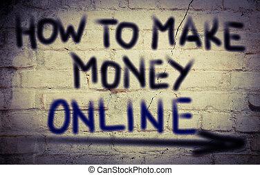 お金, 作りなさい, 概念, オンラインで, いかに