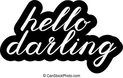 かわいい, こんにちは, ブラシ, お気に入り, lettering., 手書き