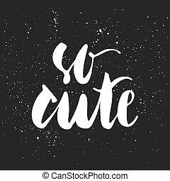 かわいい, lettering., そう, ブラシ