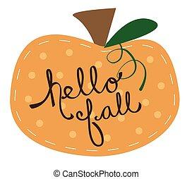こんにちは, 秋, カボチャ