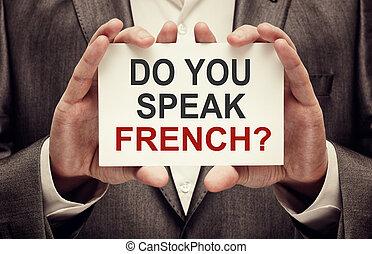 しなさい, あなた, 話す, フランス語