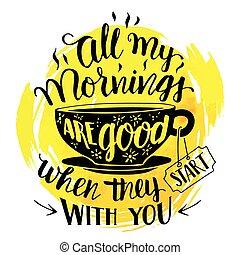 すべて, 始めなさい, いつか, 私, 朝, あなた, 彼ら, よい
