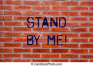 すべて, 芸術, 壁, テキスト, me., 印, 落書き, そこに, 書かれた, 呼出し, 写真, 概念, れんが, ありなさい, 誰か, のまわり, 提示, 動機づけである, wall., 数えなさい, myself, のように, always, 立ちなさい, 時間