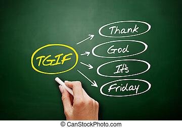 ∥それ∥, 金曜日, -, 神, 概念, tgif, 頭字語, 感謝しなさい