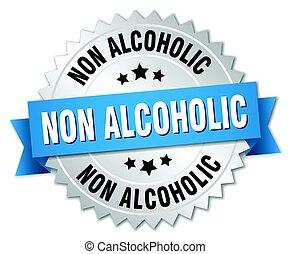 ∥ない∥, アルコール中毒患者, 隔離された, 銀, バッジ, ラウンド