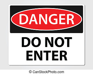 ない, 危険の印, 入りなさい