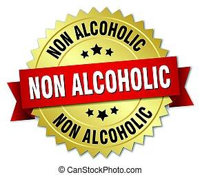 ∥ない∥, 金, アルコール中毒患者, 隔離された, バッジ, ラウンド