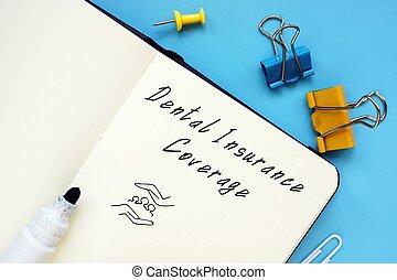 について, 写真, 保険, 歯医者の, 書かれた, 概念, phrase., 適用範囲
