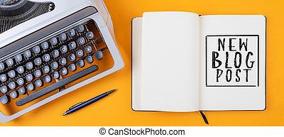 の上, 新しい, 日記, 光景, ポスト, blog, タイプライター, 机, 古い, テキスト