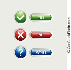 はい, いいえ, 多分, ボタン