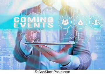 まもなく, 写真, 印, events., 迫った, 会いなさい, upcoming, テキスト, 提示, 計画された, 概念, ハプニング, 到来, future.