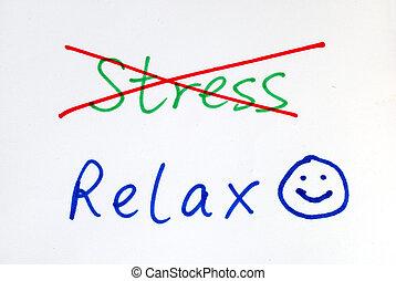もっと, 得なさい, いいえ, いくつか, リラックスしなさい, ストレス
