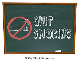 やめられる, -, 黒板, 煙が出ているタバコ