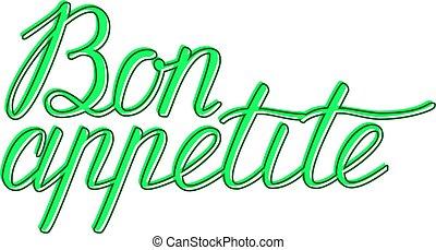 よい, ハンドメイド, 手, appetite., bon, appetit, カリグラフィー, lettering.