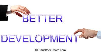 よりよい, 開発, 言葉