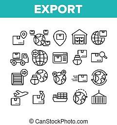 アイコン, ベクトル, ロジスティックである, セット, コレクション, エクスポート, 世界的である