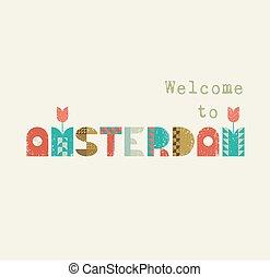 アムステルダム, 歓迎, レタリング, レトロ