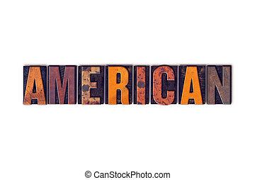 アメリカ人, 概念, タイプ, 隔離された, 凸版印刷