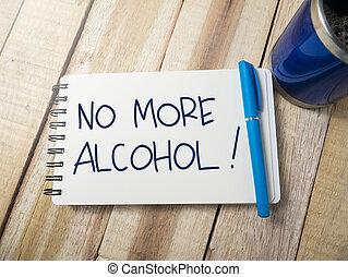 アルコール, 概念, いいえ, 動機づけである, 引用, 言葉, もっと