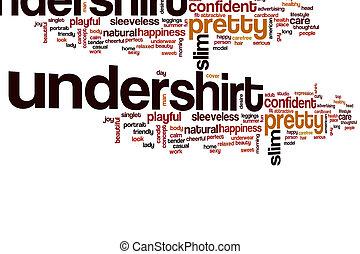 アンダーシャツ, 単語, 雲