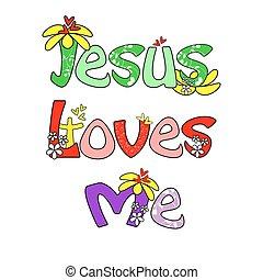 イエス・キリスト, 愛私