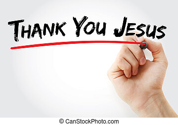 イエス・キリスト, 感謝しなさい, 執筆, マーカー, あなた, 手