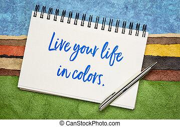 インスピレーションを与える, 色, 生きている, 生活, 引用, あなたの