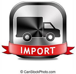 インターナショナル, 輸入, 取引しなさい