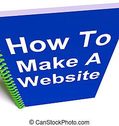 ウェブサイト, 作りなさい, 作戦, いかに, ノート, オンラインで, ショー