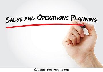 オペレーション, 計画, 販売, 手の執筆