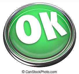 オーケー, ボタン, 受諾, 緑, 承認, オーケー, ラウンド