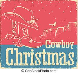 カウボーイ, レトロ, クリスマスカード, ∥で∥, 西部, 靴, そして, 西部の 帽子