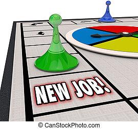 キャリア, 動きなさい, 仕事, 着陸, ゲーム, 役割, 板, 見つけること, 新しい, 昇進, 前進