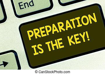 キーパッド, 写真, 印, アイロンかけ, key., キーボード, メッセージ, idea., 準備しなさい, 作成しなさい, intention, テキスト, 概念, 達成, 提示, キー, あなた自身, 成功, 勉強しなさい, 準備, コンピュータ, 学びなさい