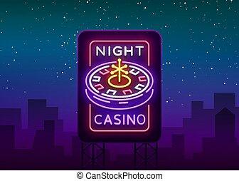 ギャンブル, 旗, 夜, 印, カジノ, ネオン, イラスト, style., ルーレット, 明るい, ベクトル, 広告板, 広告, ギャンブル, カジノ, ロゴ, 明るい, あなたの, 機械, projects.