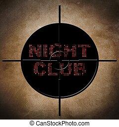 クラブ, ターゲット, 夜