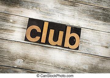 クラブ, 凸版印刷, 単語, 上に, 木製である, 背景