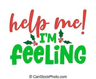 クリスマス。, feeling!, カリグラフィー, 句, 助け, 私, -