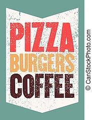 グランジ, coffee., バーガー, 型, 印刷である, pizzeria., ベクトル, カフェ, レトロ, ポスター, ピザ, ビストロ, illustration.