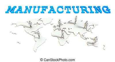 グローバルなビジネス, 製造