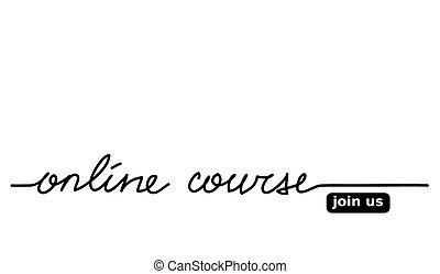 コース, 網, banner., レタリング, 参加しなさい, 私達, button., ベクトル, オンラインで