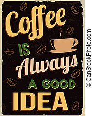 コーヒー, レトロ, always, よい, 考え