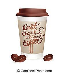 コーヒー, illustration., カップ, can't, なしで, 休暇, 現実的, ベクトル, 行きなさい, beans., inscription., アイコン