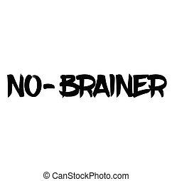 ゴム製 スタンプ, brainer, いいえ