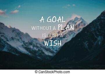 ゴール, ただ, 願い, quotes., なしで, 計画