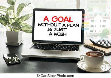 ゴール, 願い, 計画, ただ, なしで