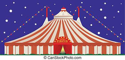 サーカスの大テント, 夜