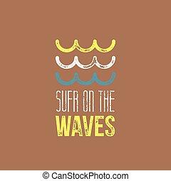 サーフィンをしなさい, ブラウン, 青, -, ond, tシャツ, 黄色, デザイン, レトロ, 背景, 波, 白